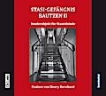 Stasi-Gefängnis Bautzen II