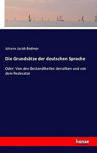 Die Grundsätze der deutschen Sprache