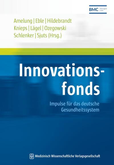 Innovationsfonds: Impulse für das deutsche Gesundheitssystem