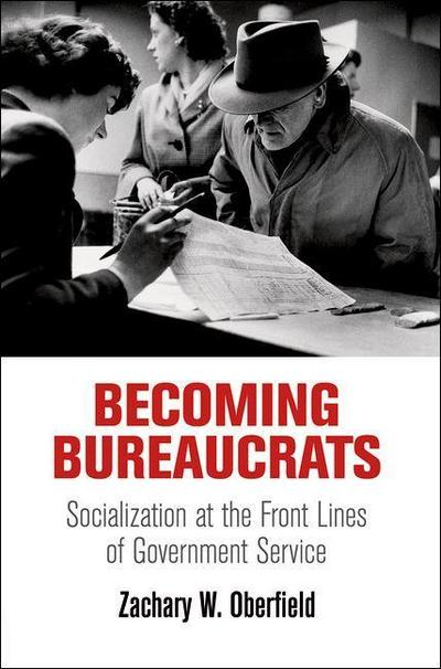Becoming Bureaucrats