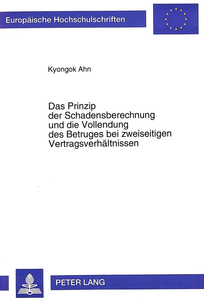 Das Prinzip der Schadensberechnung und die Vollendung des Be ... 9783631487594