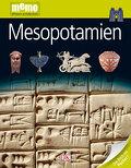 Mesopotamien; memo Wissen entdecken; Deutsch; ...