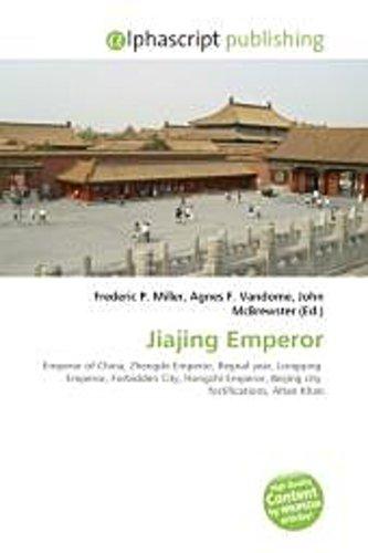 Jiajing Emperor ~ Frederic P. Miller ~  9786130734589
