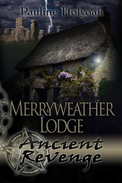 Merryweather Lodge - Ancient Revenge