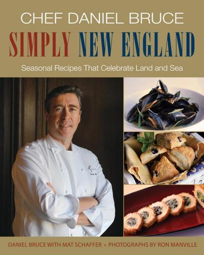 Chef Daniel Bruce Simply New England
