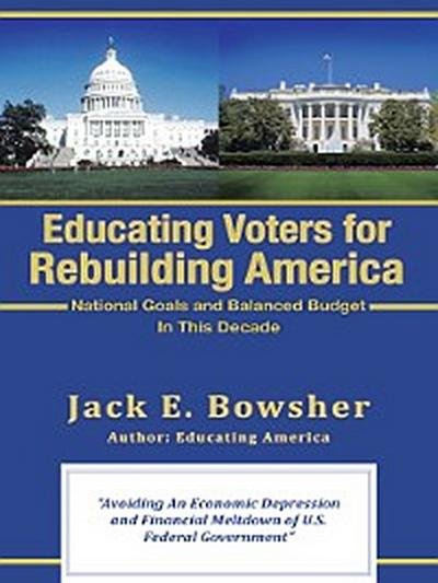 Educating Voters for Rebuilding America