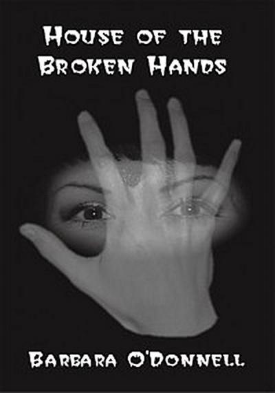 The House of the Broken Hands