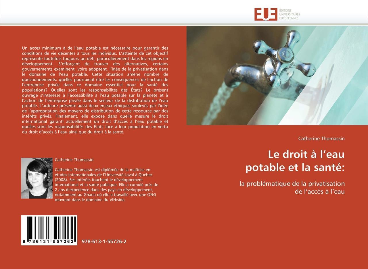 Le droit à l'eau potable et la santé: - Catherine Thomassin -  9786131557262