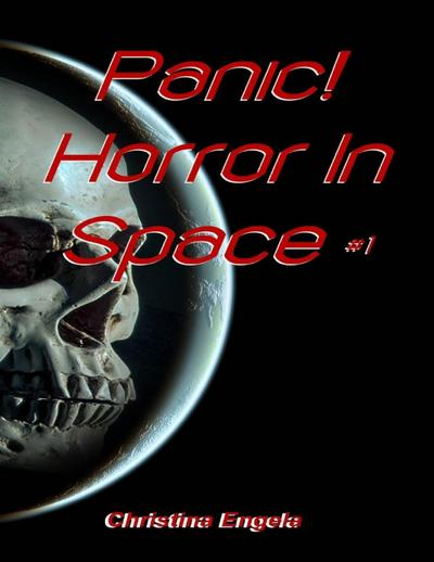 Panic! Horror In Space #1