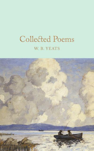 Collected Poems (Macmillan Collector's Library, Band 13)