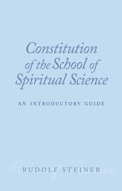 Constitution of the School of Spiritual Science