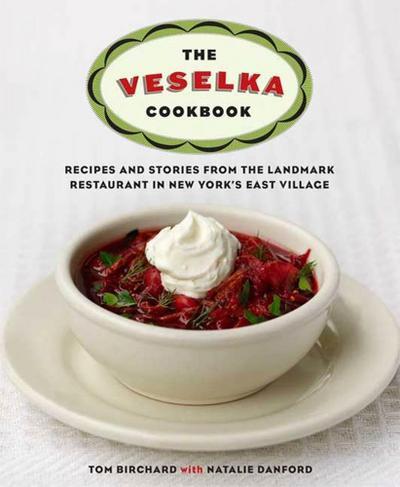The Veselka Cookbook