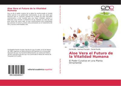 Aloe Vera el Futuro de la Vitalidad Humana