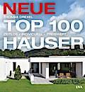 Neue Top 100 Häuser; Zeitlos - individuell -  ...