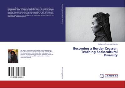 Becoming a Border Crosser: Teaching Sociocultural Diversity