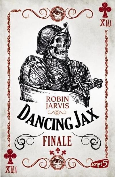 Dancing Jax - Finale; Band 3   ; mit Spotlack; Aus d. Engl. v. Mannchen, Nadine; Deutsch