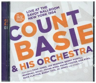 Count Basie & His Orchestra - Live At The Savoy Ballroom New York 1954, 2 Audio-CDs