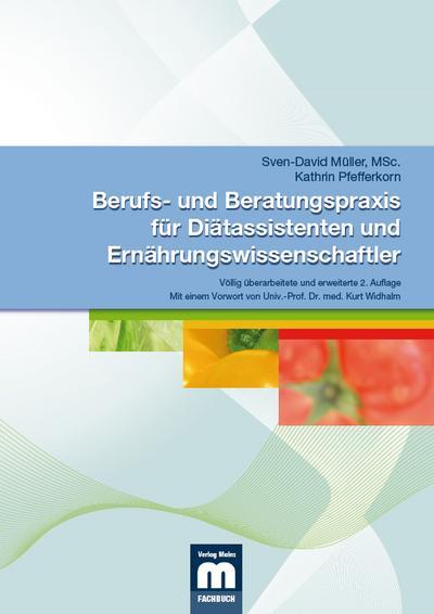 Berufs- und Beratungspraxis für Diätassistenten und Ernährungswissenschaftler