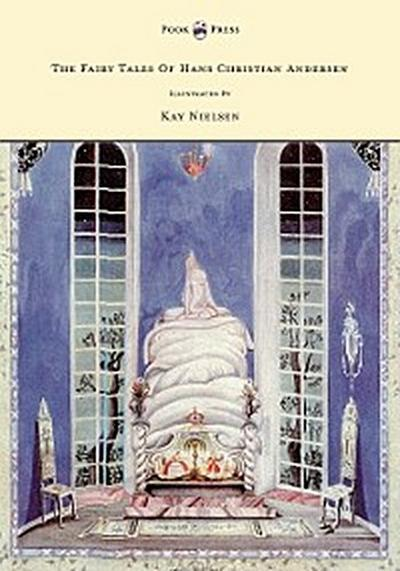 The Fairy Tales of Hans Christian Andersen - Illustrated by Kay Nielsen
