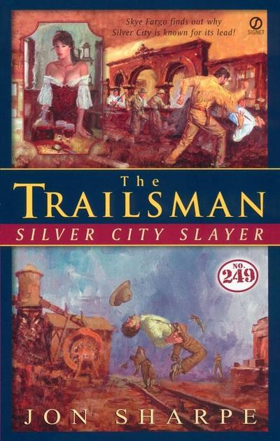 Trailsman #249, The: