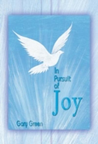In Pursuit of Joy