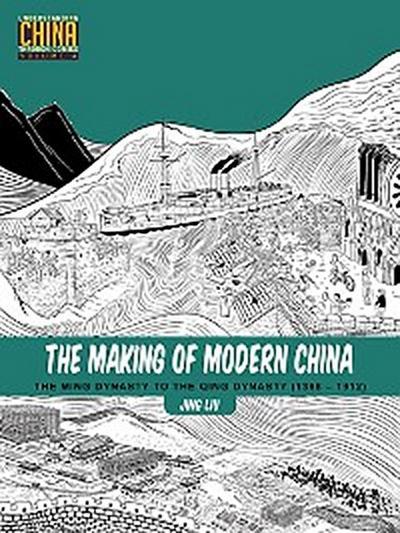 The Making of Modern China