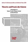 Theorie und Praxis der Künste