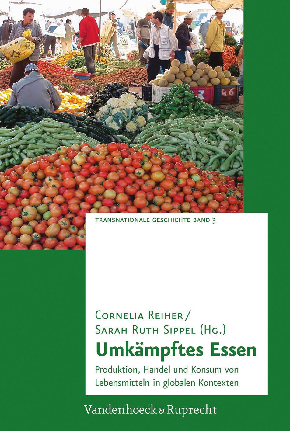 Umkämpftes Essen | Cornelia Reiher |  9783525301708