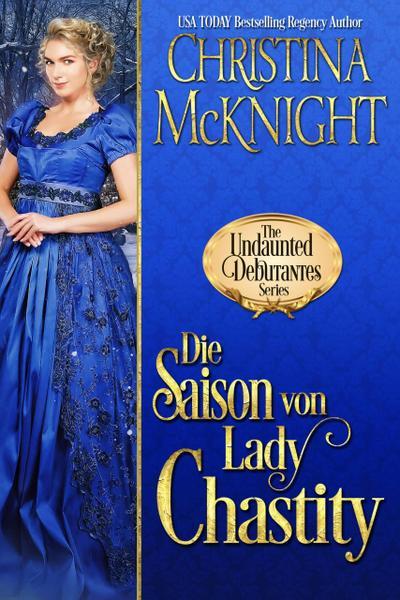 Die Saison von Lady Chastity