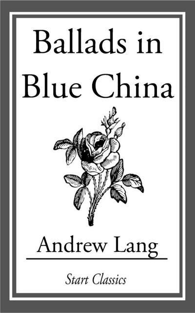 Ballads in Blue China