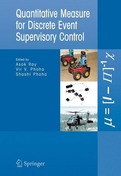 Quantitative Measure for Discrete Event Supervisory Control