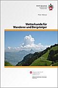 Wetterkunde für Wanderer und Bergsteiger