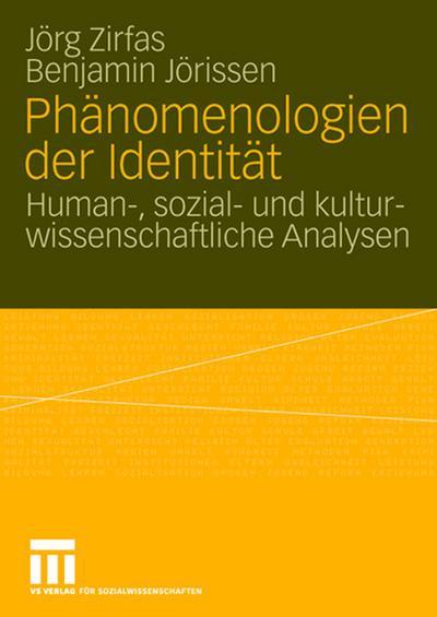 Phänomenologien der Identität
