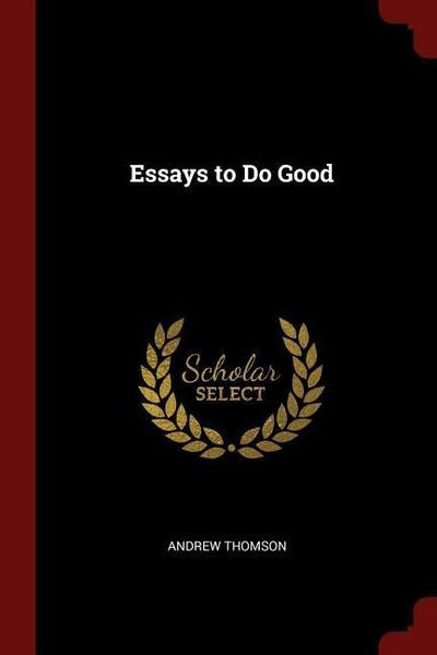 Essays to Do Good
