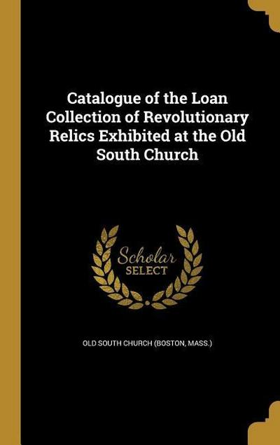 CATALOGUE OF THE LOAN COLL OF