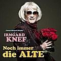 Irmgard Knef: Noch immer die Alte, 1 Audio-CD