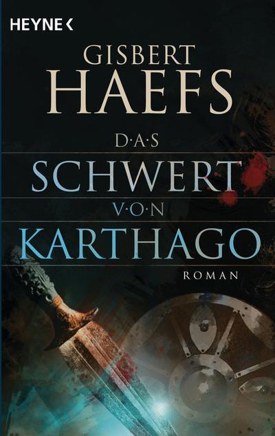 Das Schwert von Karthago: Roman
