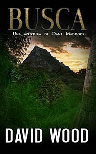 Busca, Uma Aventura De Dane Maddock