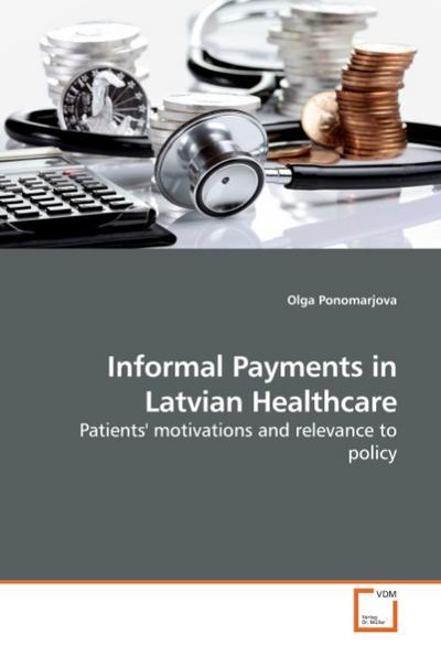 Informal Payments in Latvian Healthcare
