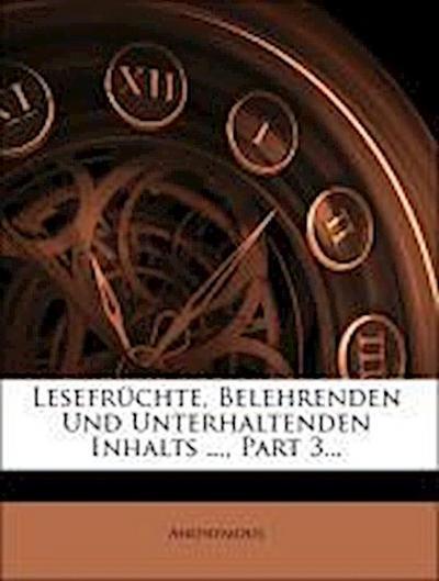 Lesefrüchte, belehrenden und unterhaltenden Inhalts, 1829, Dritter Band