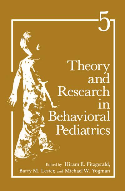 Theory and Research in Behavioral Pediatrics
