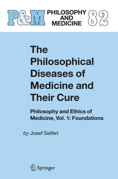 The Philosophical Diseases of Medicine and their Cure