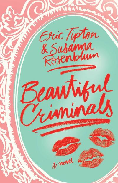 Beautiful Criminals