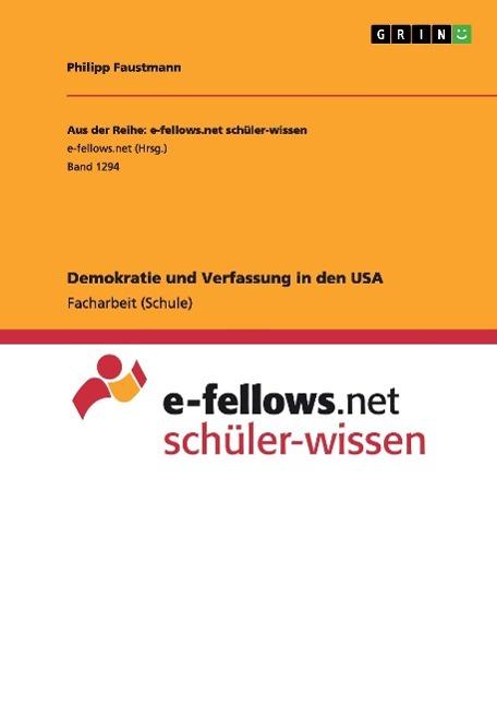 Demokratie und Verfassung in den USA Philipp Faustmann