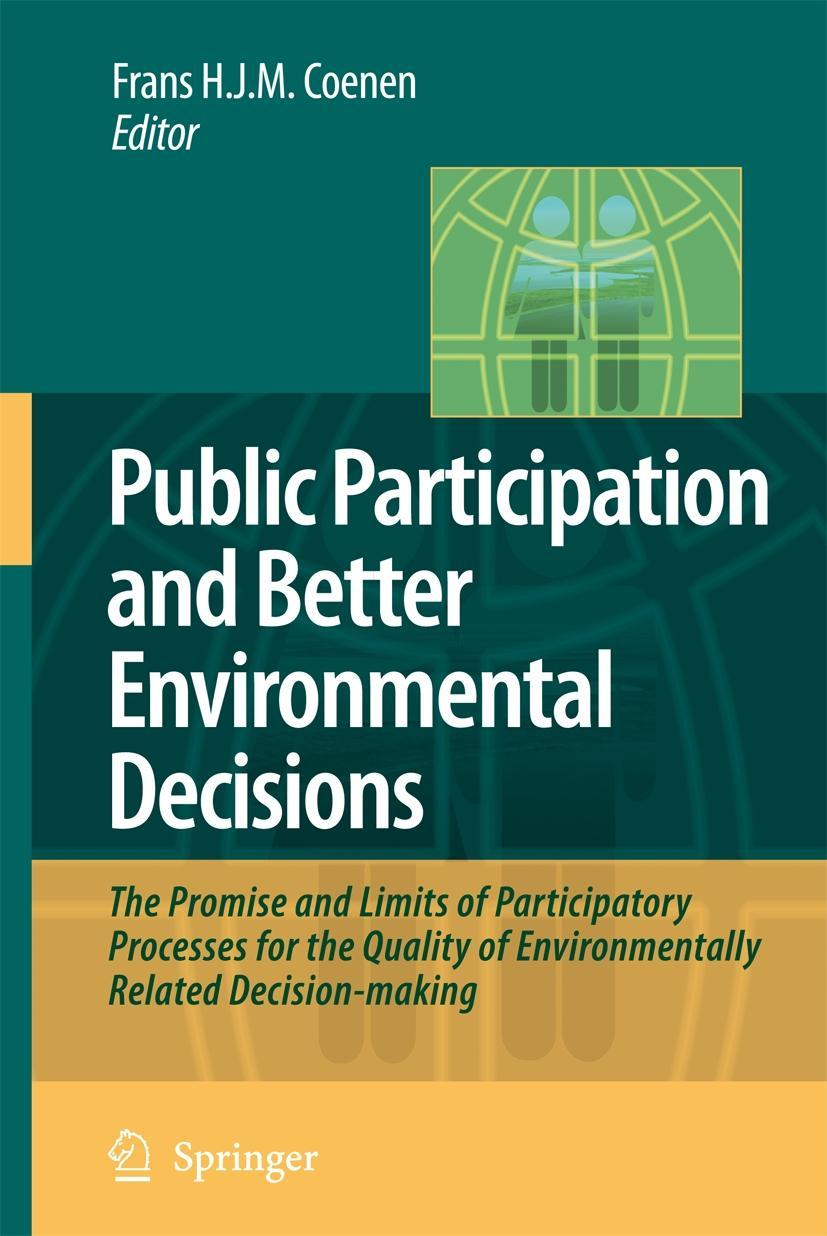 Public Participation and Better Environmental Decisions, Frans H. J. M. Coe ...