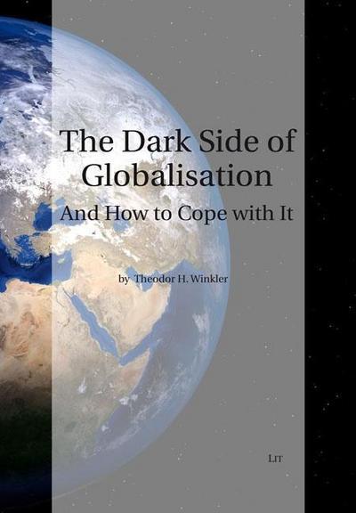The Dark Side of Globalization