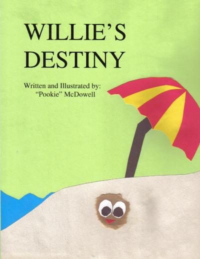 Willie's Destiny
