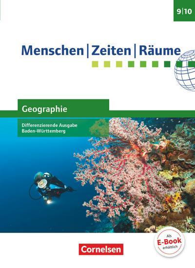 Menschen-Zeiten-Räume - Geographie Differenzierende Ausgabe Baden-Württemberg