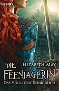 Die Feenjägerin - Das verbotene Königreich: R ...