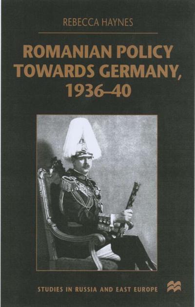 Romanian Policy Towards Germany, 1936-40